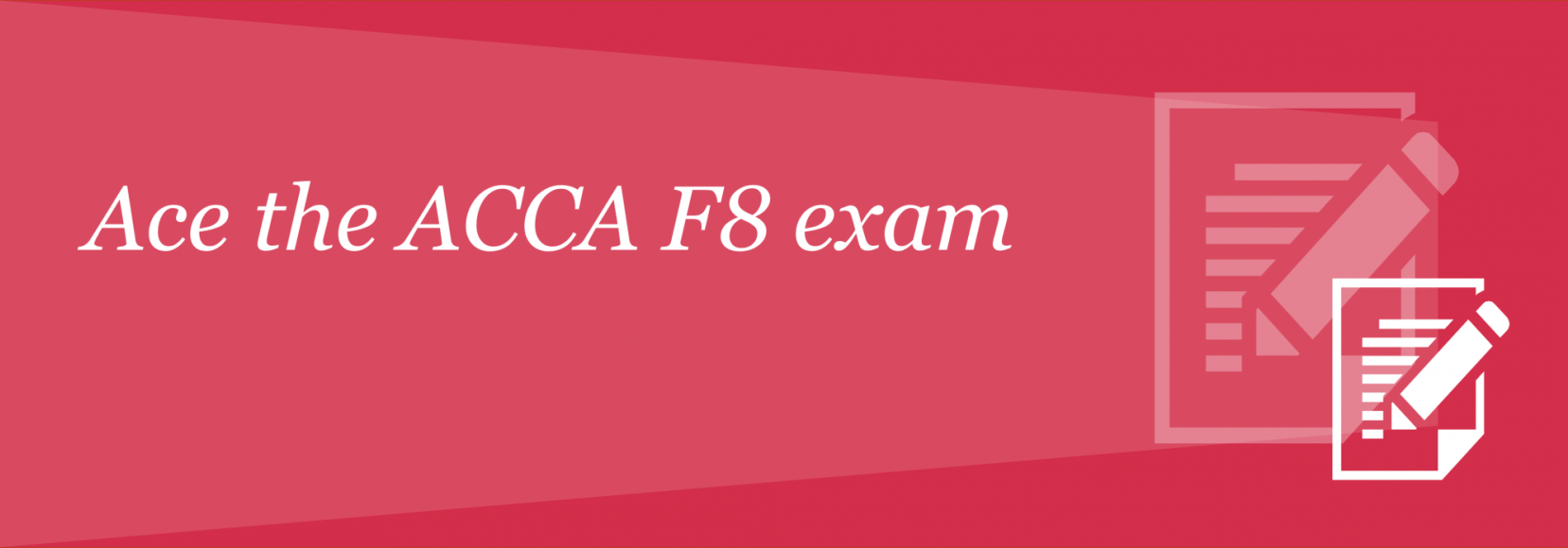5 tips to ace the ACCA F8 exam | PwC's Academy Middle East